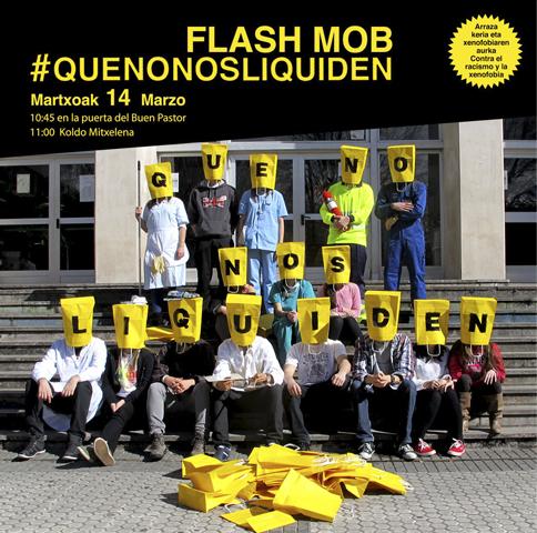 que no nos liquiden cartel anunciador del flash mob en Donostia
