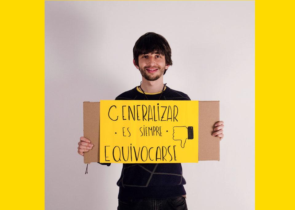 Generalizar es siempre equivocarse Rodrigo Soria para la campaña de comunicación contra el racismo diseñada en Ciclo Formativo de Grado Superior en Gráfica Publicitaria Usandizaga