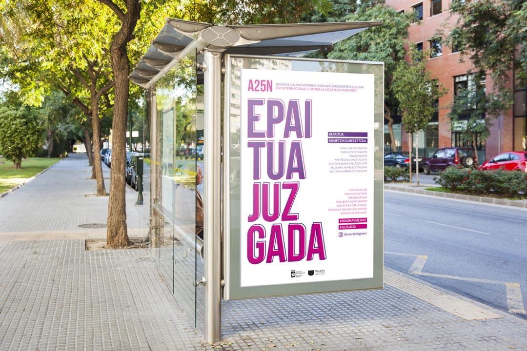 JUZGADA: Cartel en marquesina campaña contra la violencia de género diseñada en el Ciclo Formativo Grado Superior Usandizaga Diseño